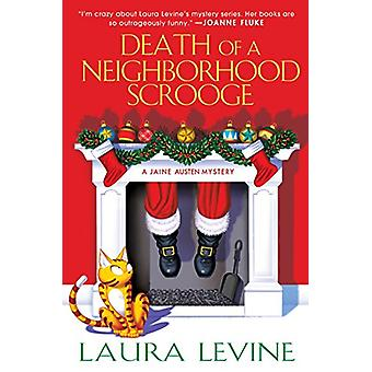 Death of a Neighborhood Scrooge by Laura Levine - 9781496708496 Book