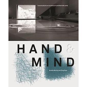 Hand & Mind - Samtal om arkitektur och den byggda världen av