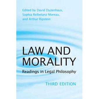 Law and Morality - Readings in Legal Philosophy by David Dyzenhaus - 9