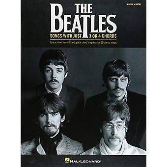 The Beatles - Songs With Just 3 Or 4 Chords by Beatles - 9781540026606