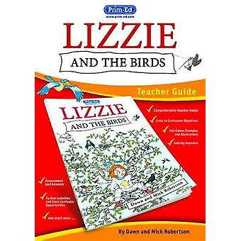 Lizzie and the Birds Teacher Guide by Dawn Robertson - 9781846549229