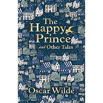 The Happy Prince and Other Tales by Oscar Wilde - 9780571355846 Book