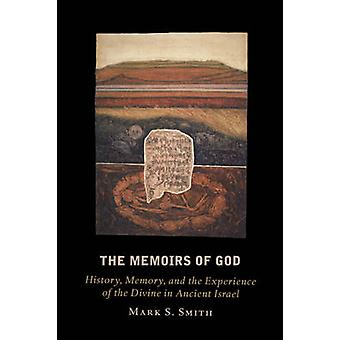 Memoirs of God by Mark Smith