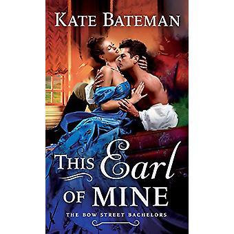 This Earl of Mine by Kate Bateman - 9781250305954 Book