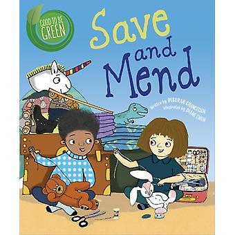 Good to be Green Save and Mend by Deborah Chancellor