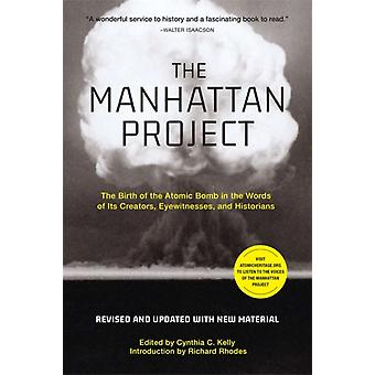 The Manhattan Project Revised by C. Kelly & CynthiaRhodes & Richard