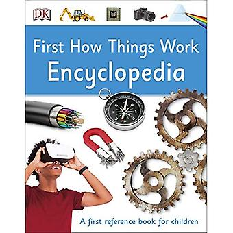 First How Things Work Encyclopedia: A First Reference Book for Children� (DK First Reference)