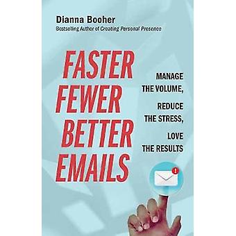 Faster Fewer Better Emails