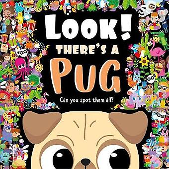 Look There's a Pug Search and Find Activity Book