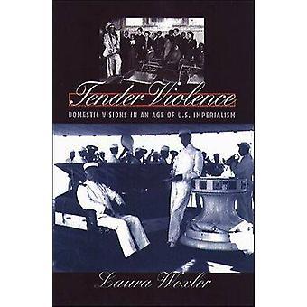 عطاء العنف -- الرؤى المنزلية في عصر الامبريالية الامريكية من قبل لوس انجليس