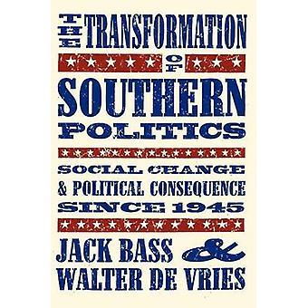 تحول السياسة الجنوبية - التغيير الاجتماعي والسياسي