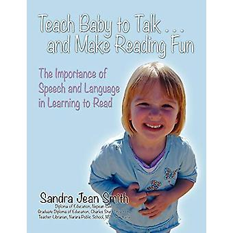 Teach Baby to Talk ... and Make Reading Fun - The Importance of Speech