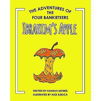 Ibrahim's Apple by Hannah Morris - 9781912274031 Book