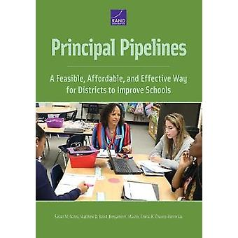 Principal Pipelines - A Feasible - Affordable - and Effective Way for