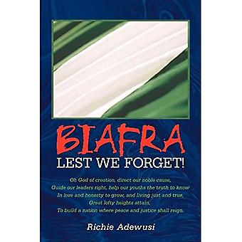 Biafra: Jotta emme unohtaisi!