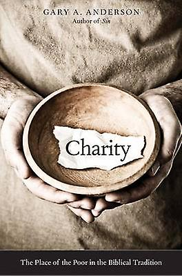 Charity by Gary A Anderson
