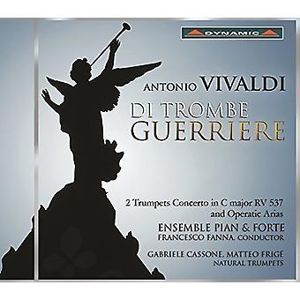 Vivaldi / Ensemble Pian & Forte / Fanna / Cassone - Di Trombe Guerriere - 2 Trumpets Concerto in C [CD] USA import