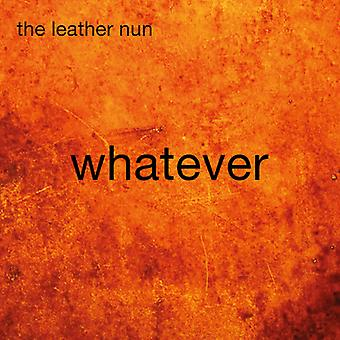 Leather Nun - Whatever [CD] USA import