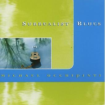 Michael Occhipinti - Surrealist Blues [CD] USA import