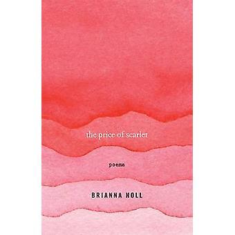 Le prix de Scarlet - poèmes de Brianna Noll - livre 9780813168982