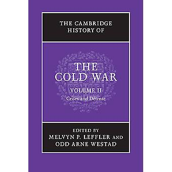 The Cambridge History of the Cold War - Volume 2 by Melvyn P. Leffler