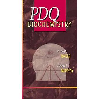 PDQ Biochemistry by R. Baker - 9781550091502 Book