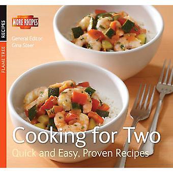 Matlagning för två - snabb och lätt - beprövade recept (ny upplaga) av Gin