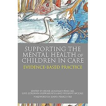 Supporting the Mental Health of Children in Care - Evidence-Based Prac
