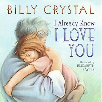 Jag vet redan att jag älskar dig