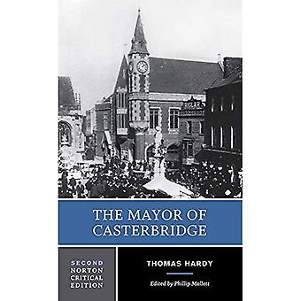 The Mayor of Casterbridge : Critical Edition