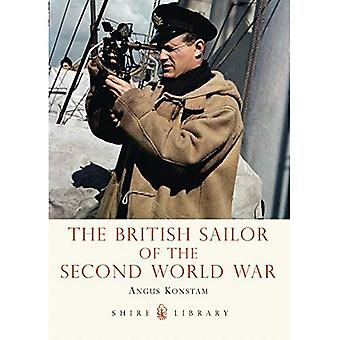 The British Sailor of the Second World War (Shire Library)