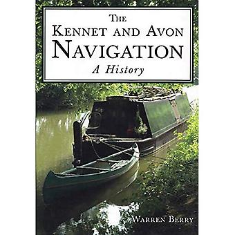 The Kennet & Avon Navigation: A History