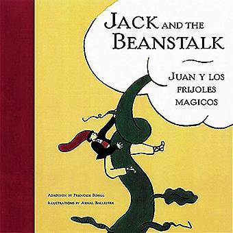 Jack och Beanstalk/Juan Y Lof Frijoles Majicos: engelska/spanska (tvåspråkig sagor)