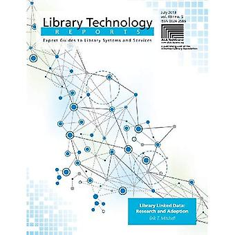 Library Linked Data: Research and Adoption (Library Technology Reports)