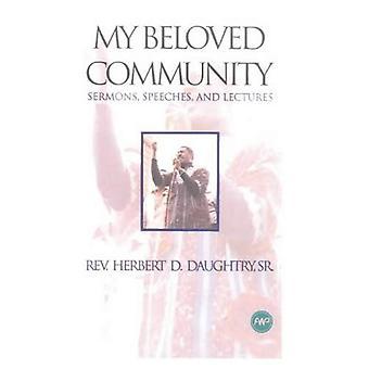 Moja ukochana Wspólnota: Wybrane kazania i przemówienia