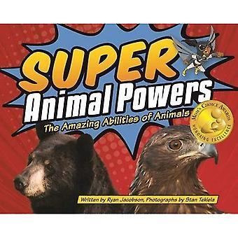 Super animaux Powers: Les capacités étonnantes d'animaux nord-américains (livres d'images de la faune)