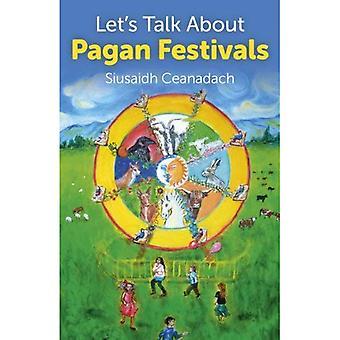 Let's Talk About Pagan Festivals
