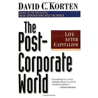 De post Corporate wereld: Leven na kapitalisme