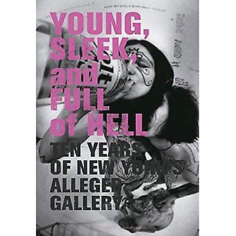 Unge, slanke og fuld af helvede: den påståede galleri 1992-2002