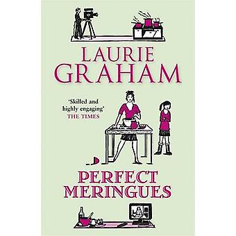 Perfect Meringues by Laurie Graham - 9781849164702 Book