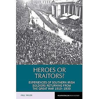 Helden of verraders?: ervaringen van zuidelijke Ierse soldaten die terugkeren uit de grote oorlog 1919-1939 (gehanteerd...
