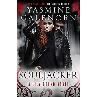 Souljacker: A Lily Bound Novel (Lily Bound)