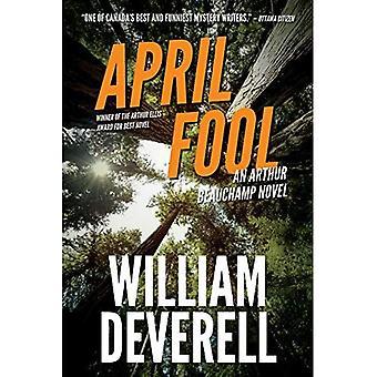 April Fool: Een Arthur Beauchamp roman