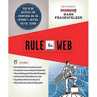 Regel på nettet hvordan man gør noget, og alt på InternetBetter hurtigere lettere af Frauenfelder & Mark