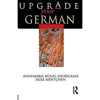 Upgrade Your German by KunzlSnodgrass & Annemarie