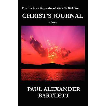 Christs Journal by Bartlett & Paul Alexander