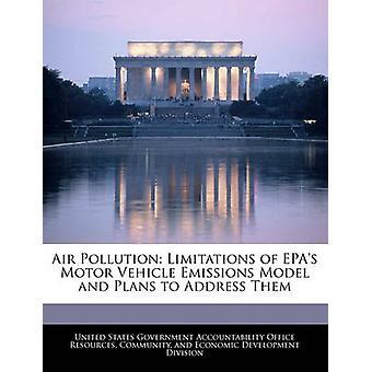 Luchtvervuiling beperkingen van de emissies van de motorvoertuigen van de EPO's Model en is van plan om hen te richten door de Verenigde Staten regering verantwoording