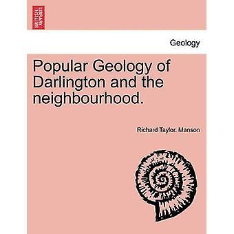 Beliebte Geologie von Darlington und der Nachbarschaft. von Manson & Richard Taylor.