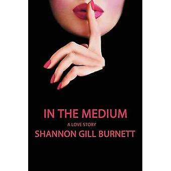 En el medio por Burnett y Shannon Gill