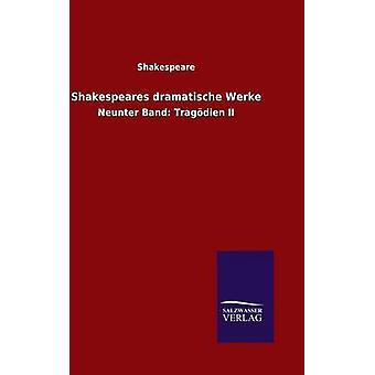 Shakespeares dramatische Werke di Shakespeare